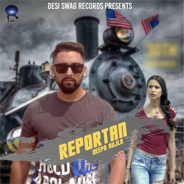 reportan by deepa aujla