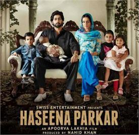 Movie Review : 'ਹਸੀਨਾ ਪਾਰਕਰ'