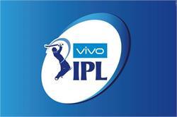 ਅਗਲੇ ਸਾਲ ਮਾਰਚ ਤੋਂ ਸ਼ੁਰੂ ਹੋ ਜਾਵੇਗਾ IPL-12 ਦਾ ਸੀਜ਼ਨ