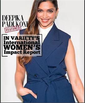 VARIETY MAGAZINE की इम्पेक्ट विमेंस 2018 लिस्ट में दीपिका का नाम, कोई और भारतीय महिला नहीं