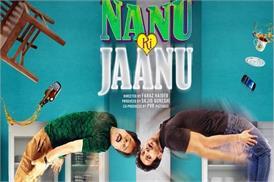 Movie Review : 'नानू की जानू'