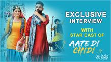 Exclusive Interview With Starcast Of  'Aate Di Chidi'
