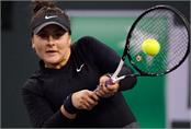 banca will fight with karber in indian wells final