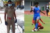 indian footballer indumathi kathiresan lockdown duty tamil nadu police