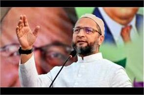 owaisi hit back at cm yogi  s statement