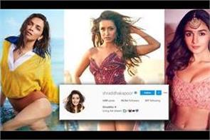 shraddha kapoor beats deepika and alia on instagram followers game