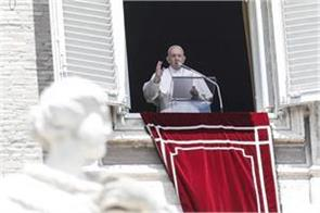 people to take precautions after the lockdown is removed  pope francis