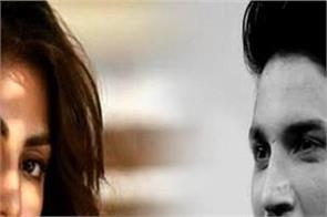 sushant suicide case   sushant girlfriend rhea chakraborty