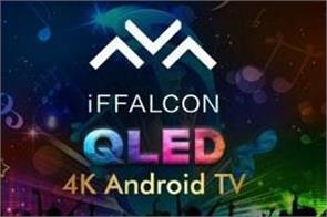 iffalcon h71 4k qled k71 4k uhd smart tvs launched