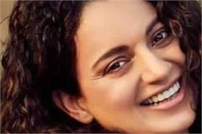 congress leaders kangna ranaut to stop shooting for   dhakar   actress tweeted