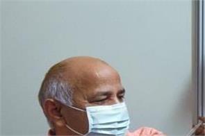 delhi manish sisodia family coronavirus vaccine